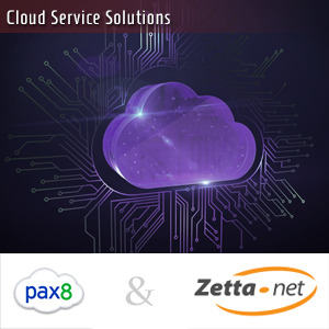 Pax8 & Zetta Cloud Solutions